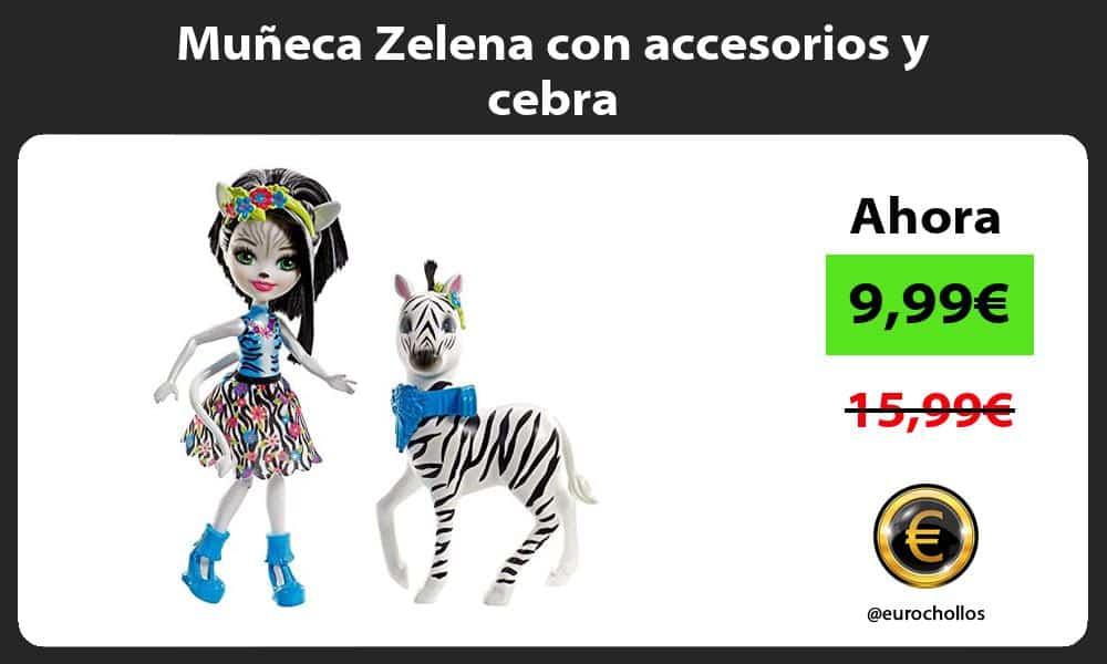 Muñeca Zelena con accesorios y cebra
