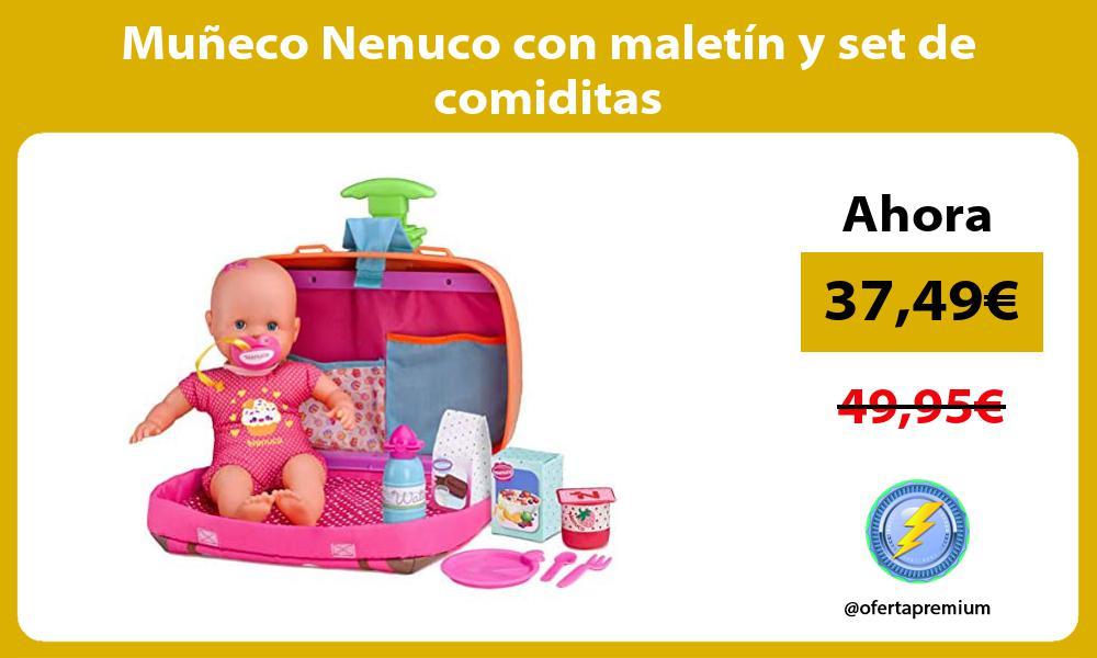Muñeco Nenuco con maletín y set de comiditas