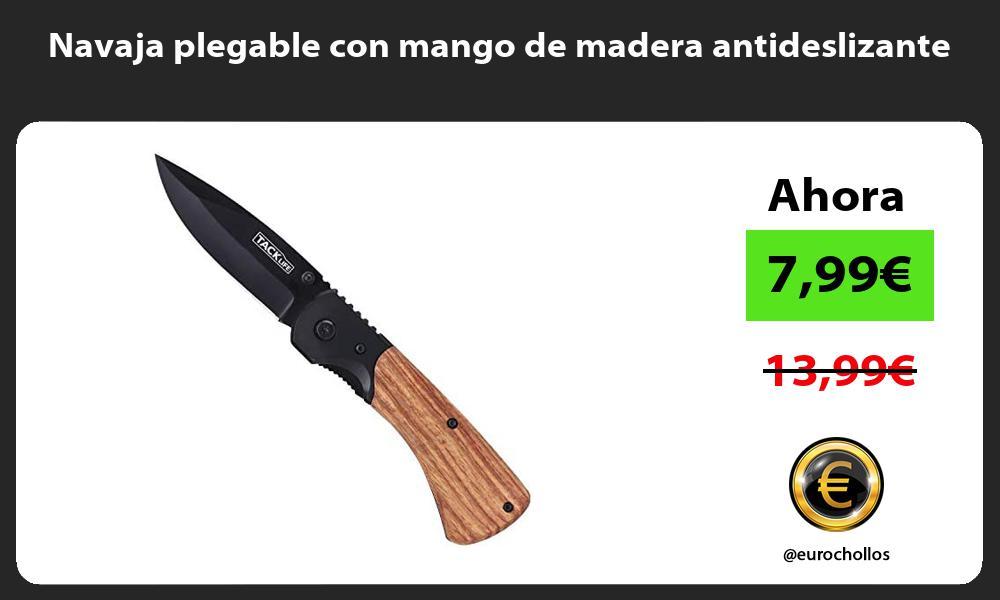 Navaja plegable con mango de madera antideslizante