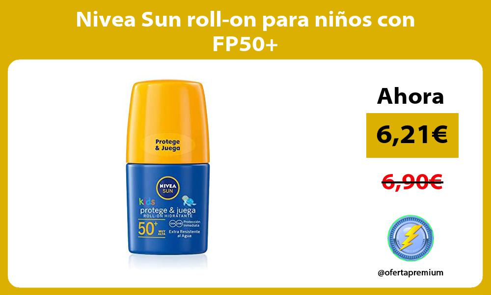 Nivea Sun roll on para niños con FP50