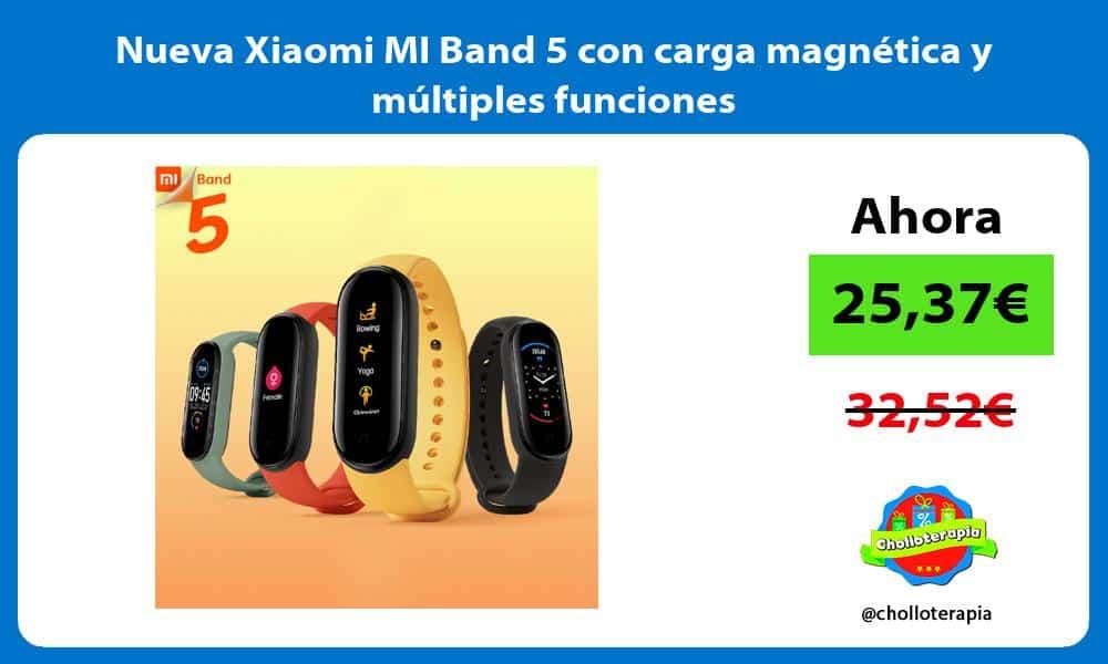 Nueva Xiaomi MI Band 5 con carga magnética y múltiples funciones