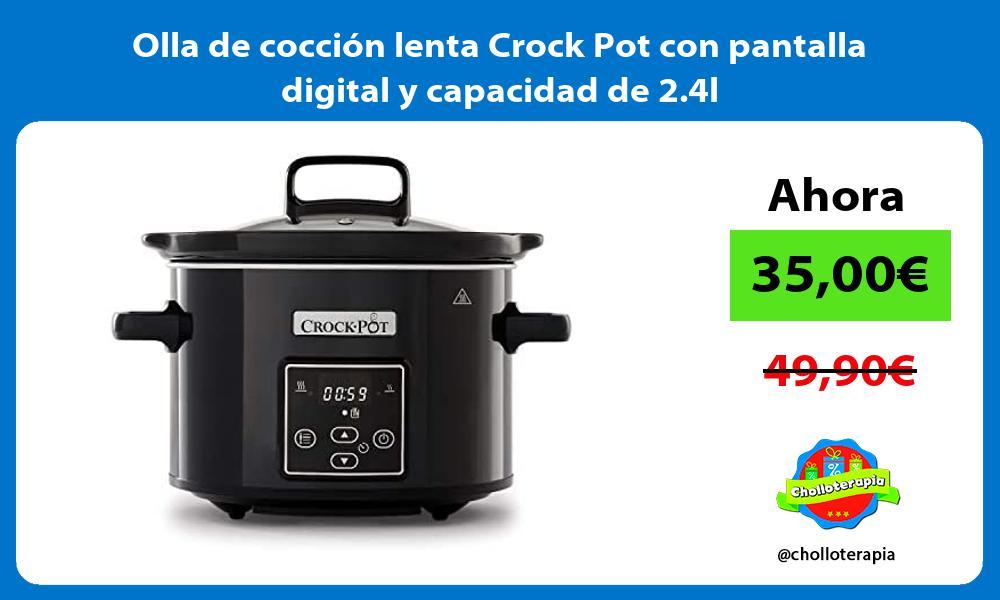 Olla de cocción lenta Crock Pot con pantalla digital y capacidad de 2 4l