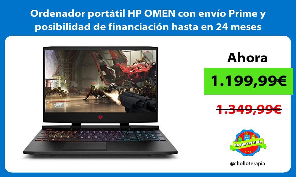 Ordenador portátil HP OMEN con envío Prime y posibilidad de financiación hasta en 24 meses