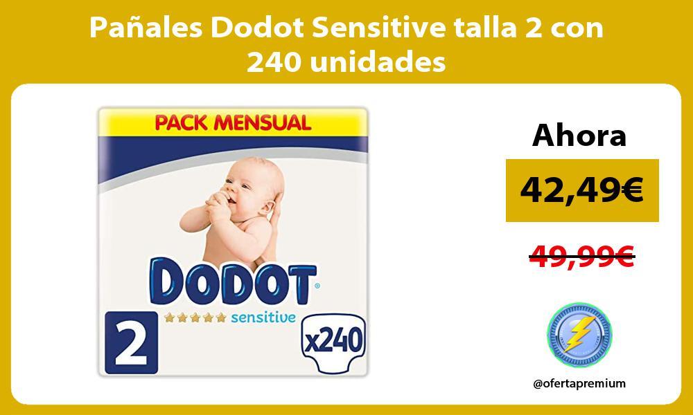 Pañales Dodot Sensitive talla 2 con 240 unidades