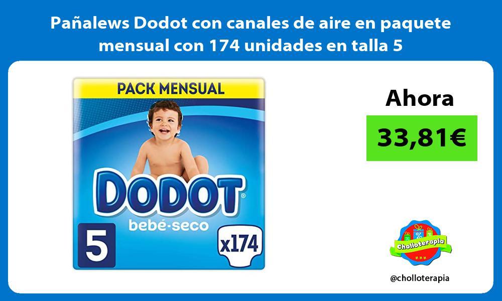 Pañalews Dodot con canales de aire en paquete mensual con 174 unidades en talla 5