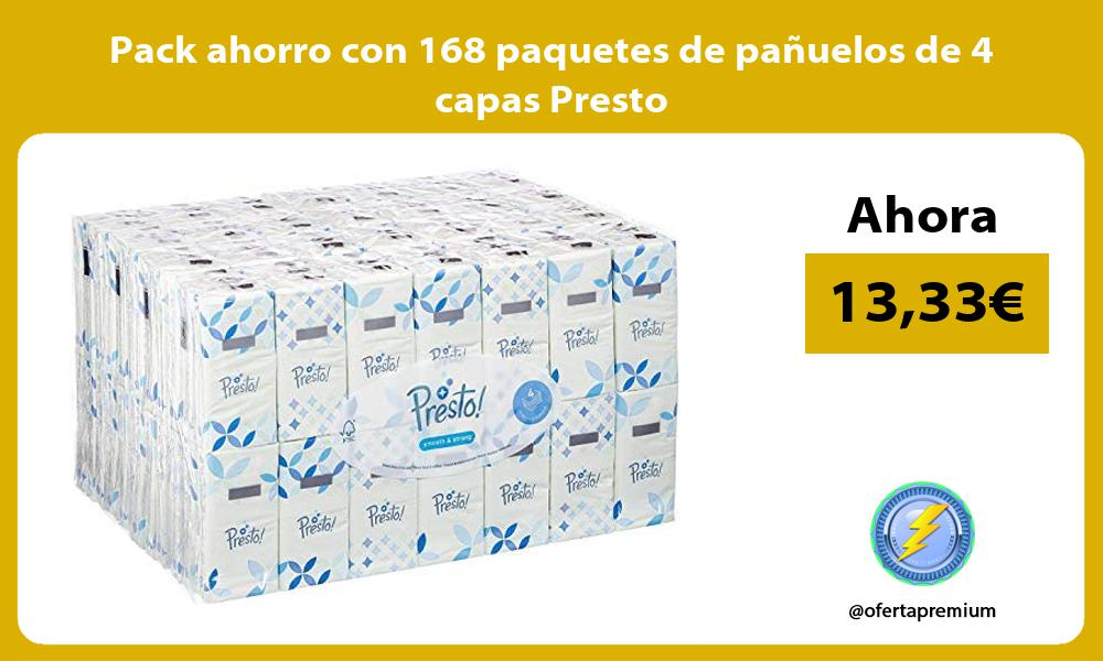 Pack ahorro con 168 paquetes de pañuelos de 4 capas Presto