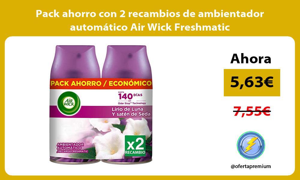 Pack ahorro con 2 recambios de ambientador automático Air Wick Freshmatic