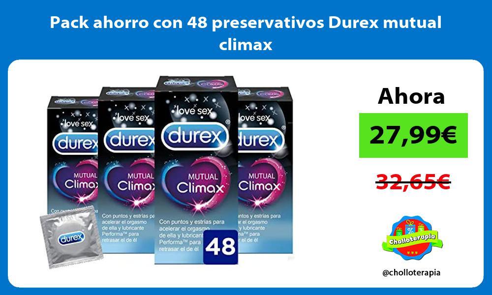 Pack ahorro con 48 preservativos Durex mutual climax
