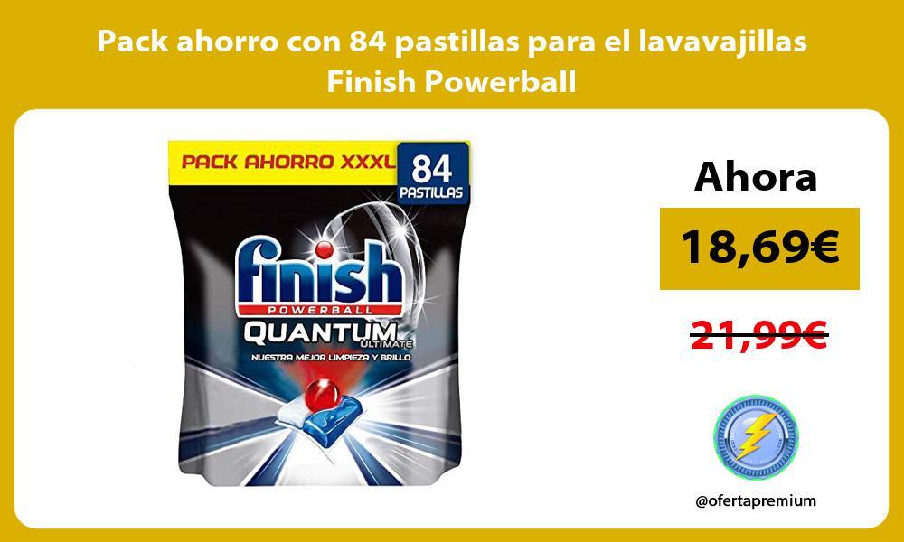 Pack ahorro con 84 pastillas para el lavavajillas Finish Powerball