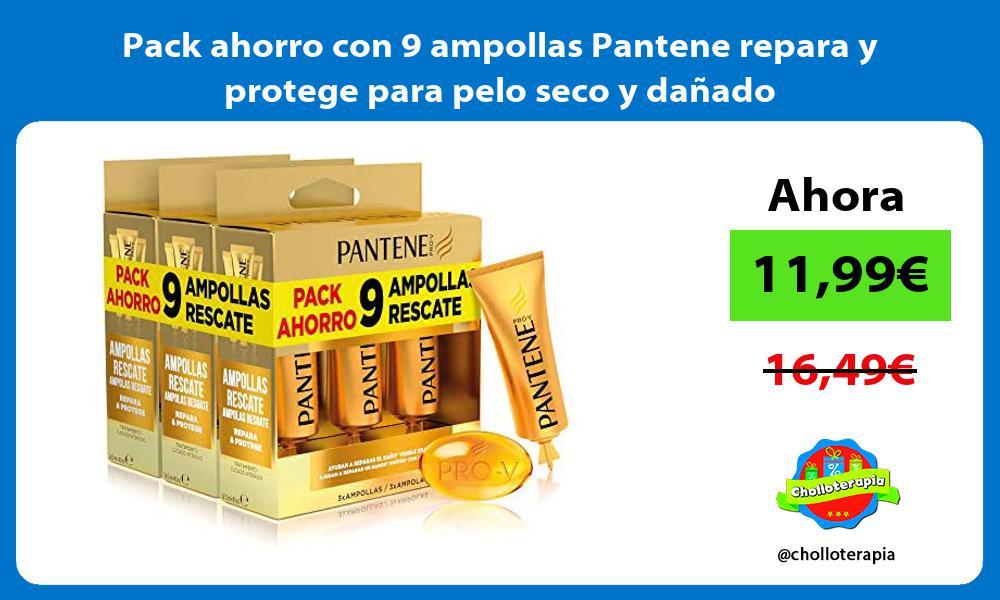 Pack ahorro con 9 ampollas Pantene repara y protege para pelo seco y dañado