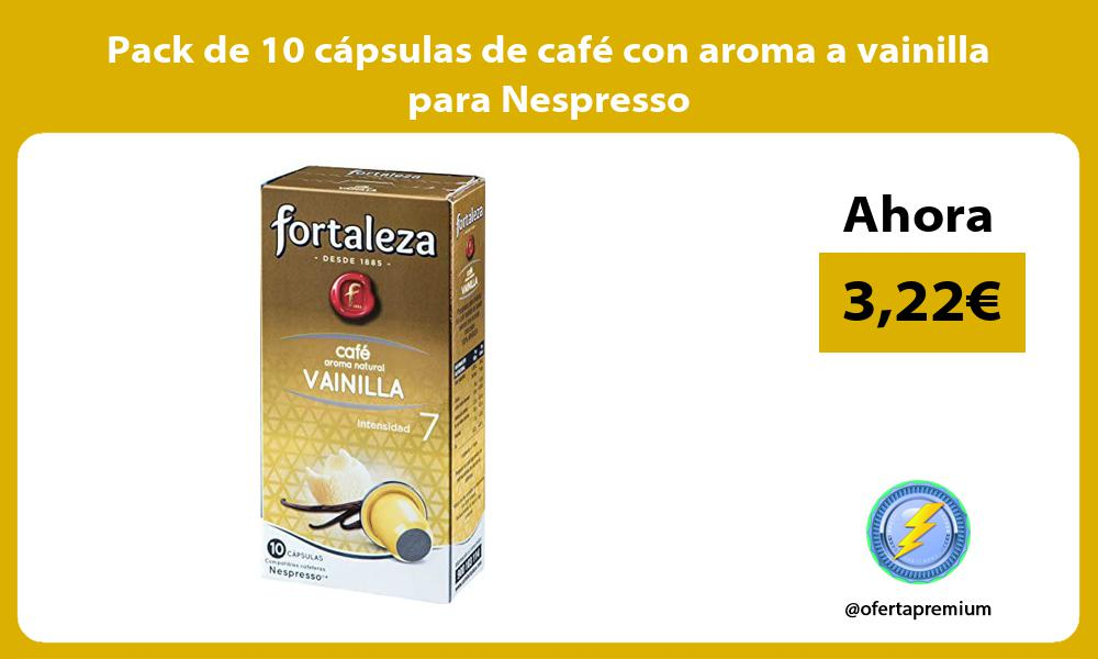 Pack de 10 cápsulas de café con aroma a vainilla para Nespresso
