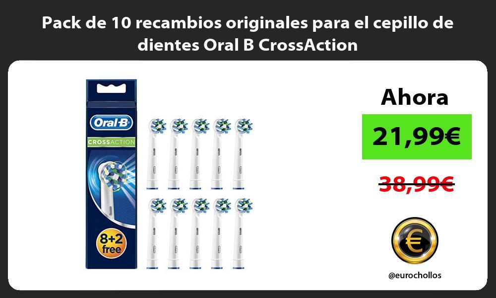 Pack de 10 recambios originales para el cepillo de dientes Oral B CrossAction