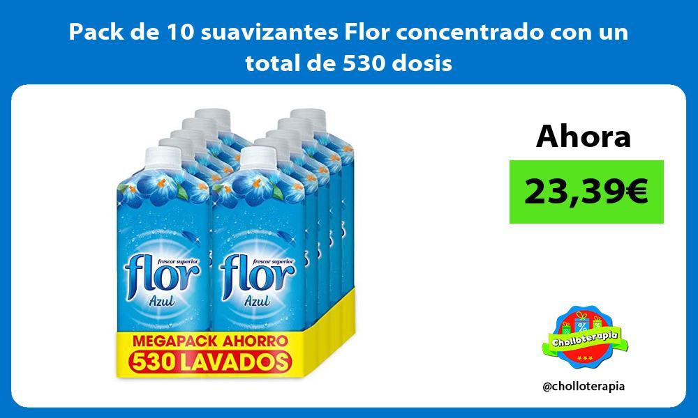 Pack de 10 suavizantes Flor concentrado con un total de 530 dosis