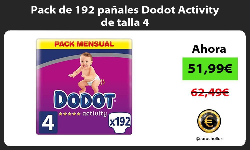 Pack de 192 pañales Dodot Activity de talla 4