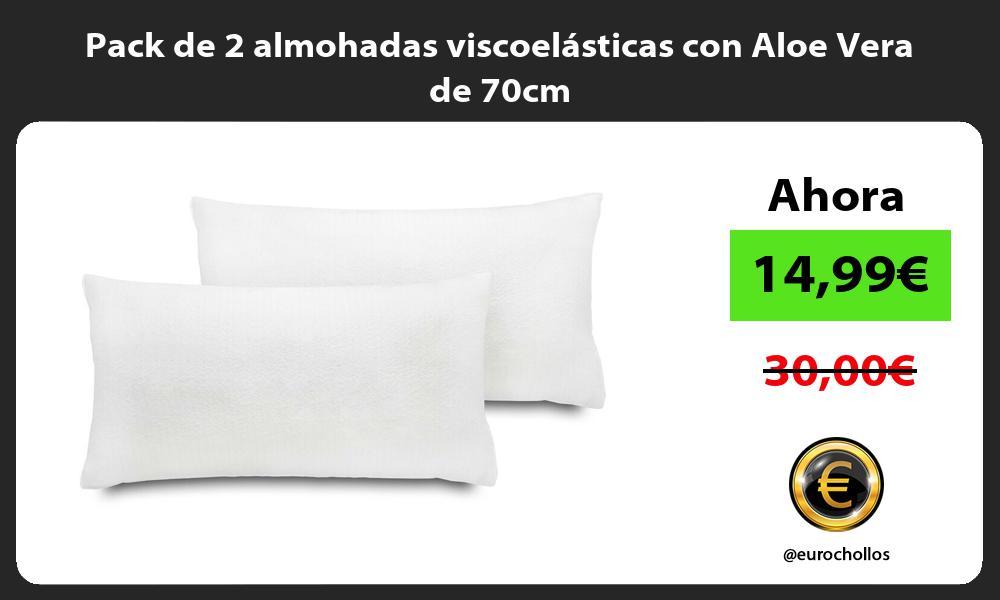 Pack de 2 almohadas viscoelásticas con Aloe Vera de 70cm