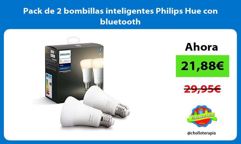 Pack de 2 bombillas inteligentes Philips Hue con bluetooth