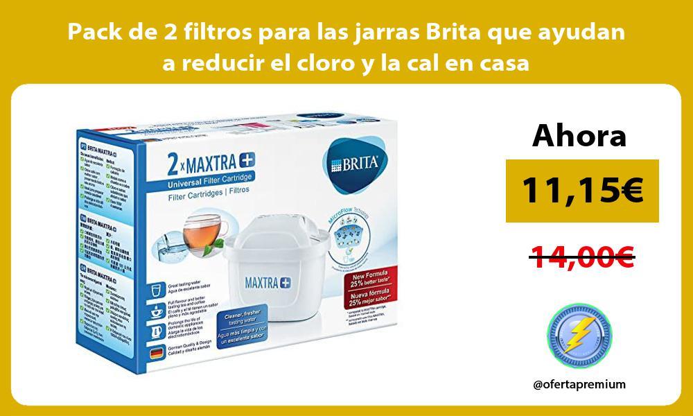 Pack de 2 filtros para las jarras Brita que ayudan a reducir el cloro y la cal en casa