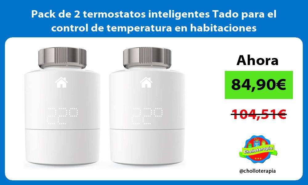 Pack de 2 termostatos inteligentes Tado para el control de temperatura en habitaciones