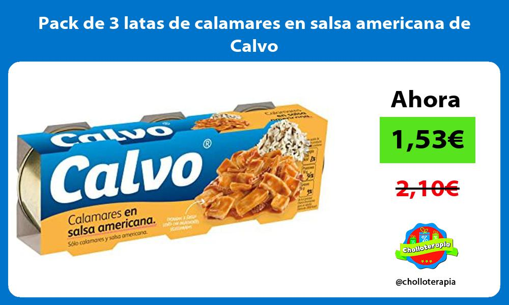 Pack de 3 latas de calamares en salsa americana de Calvo