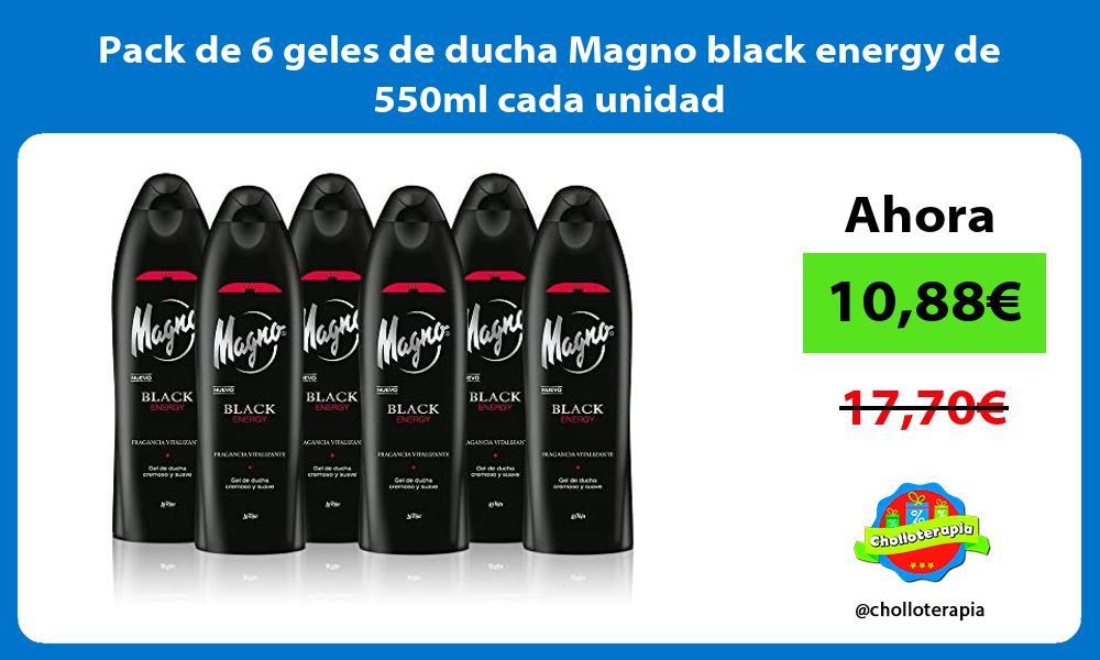 Pack de 6 geles de ducha Magno black energy de 550ml cada unidad
