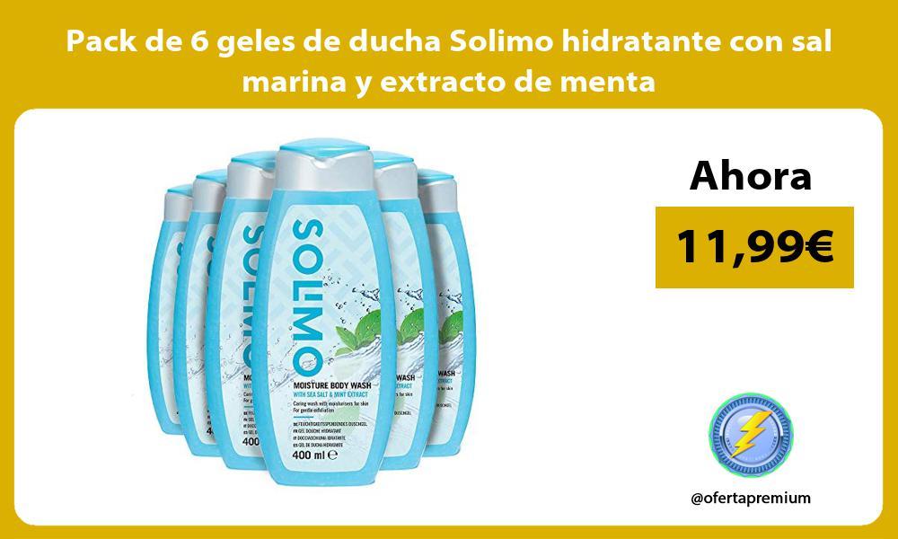 Pack de 6 geles de ducha Solimo hidratante con sal marina y extracto de menta
