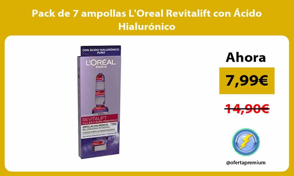 Pack de 7 ampollas LOreal Revitalift con Ácido Hialurónico