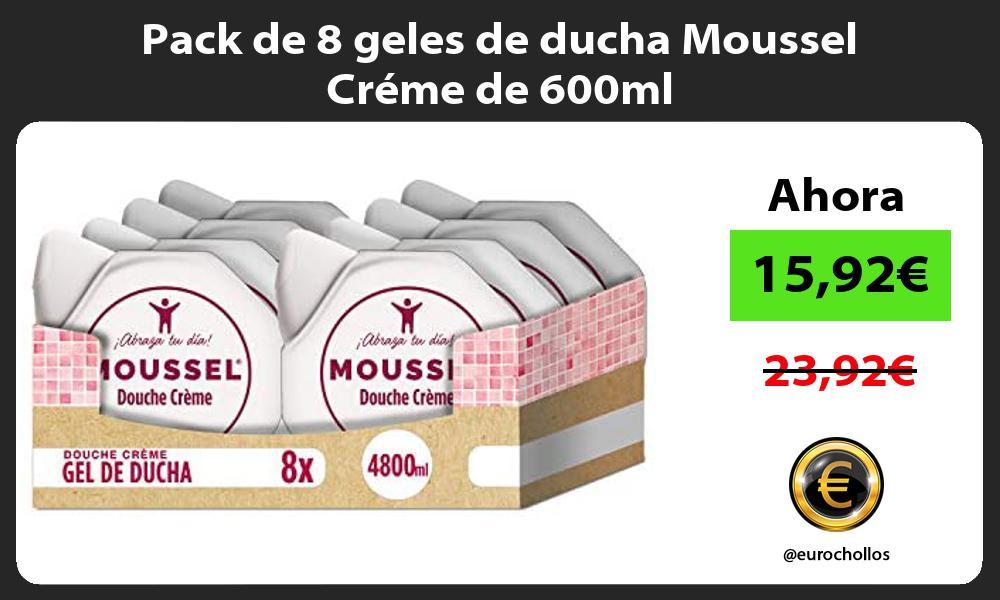 Pack de 8 geles de ducha Moussel Créme de 600ml