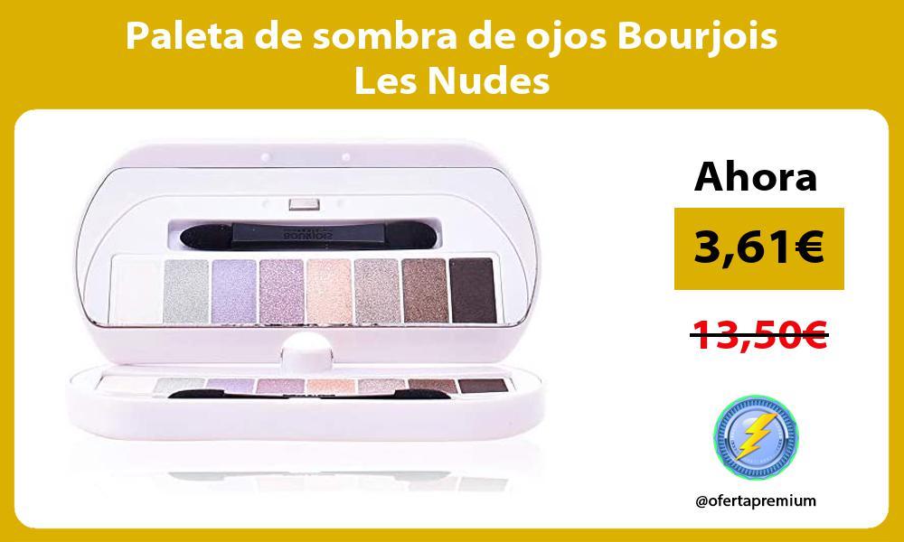 Paleta de sombra de ojos Bourjois Les Nudes
