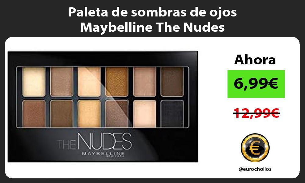 Paleta de sombras de ojos Maybelline The Nudes