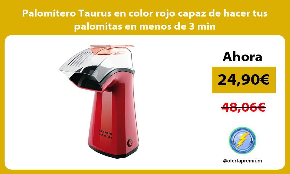 Palomitero Taurus en color rojo capaz de hacer tus palomitas en menos de 3 min