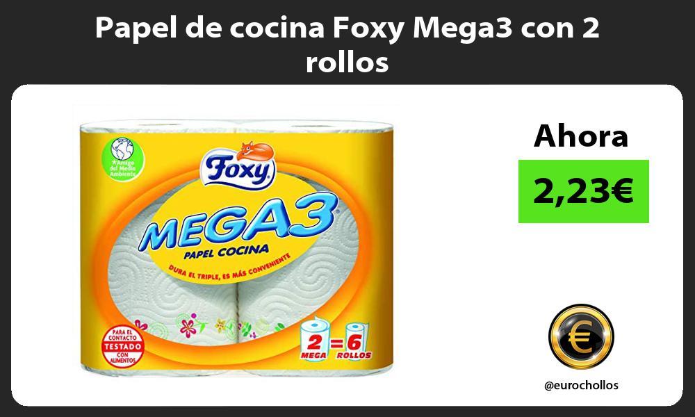 Papel de cocina Foxy Mega3 con 2 rollos