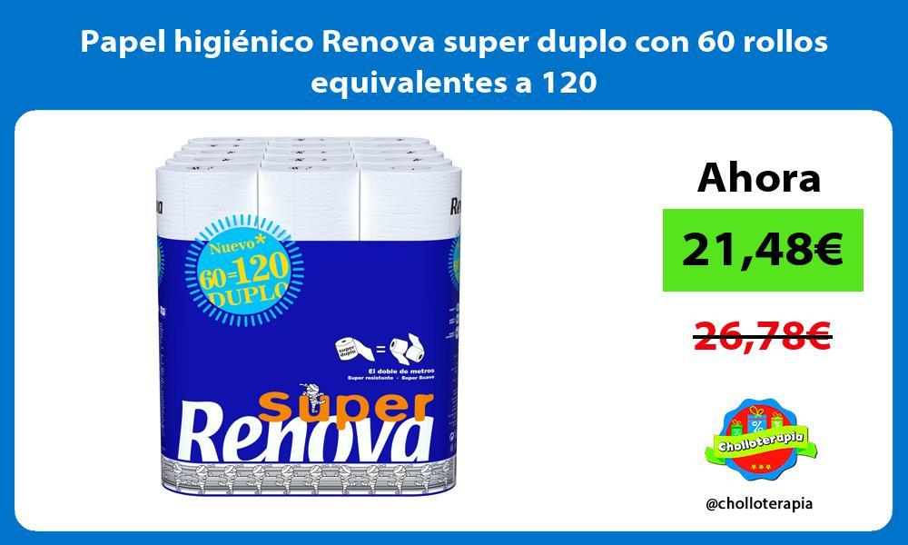 Papel higiénico Renova super duplo con 60 rollos equivalentes a 120