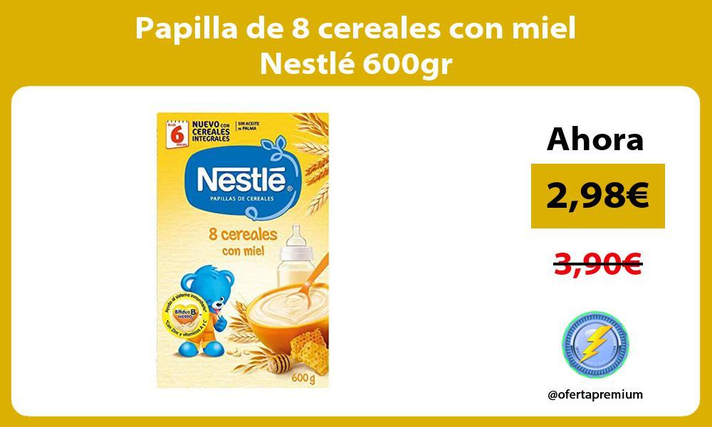 Papilla de 8 cereales con miel Nestlé 600gr
