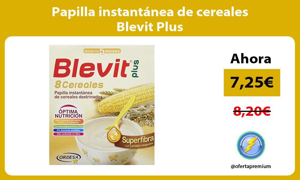 Papilla instantánea de cereales Blevit Plus
