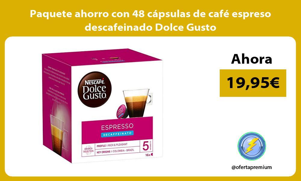 Paquete ahorro con 48 cápsulas de café espreso descafeinado Dolce Gusto