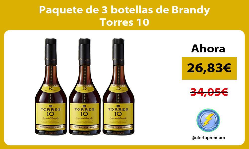Paquete de 3 botellas de Brandy Torres 10