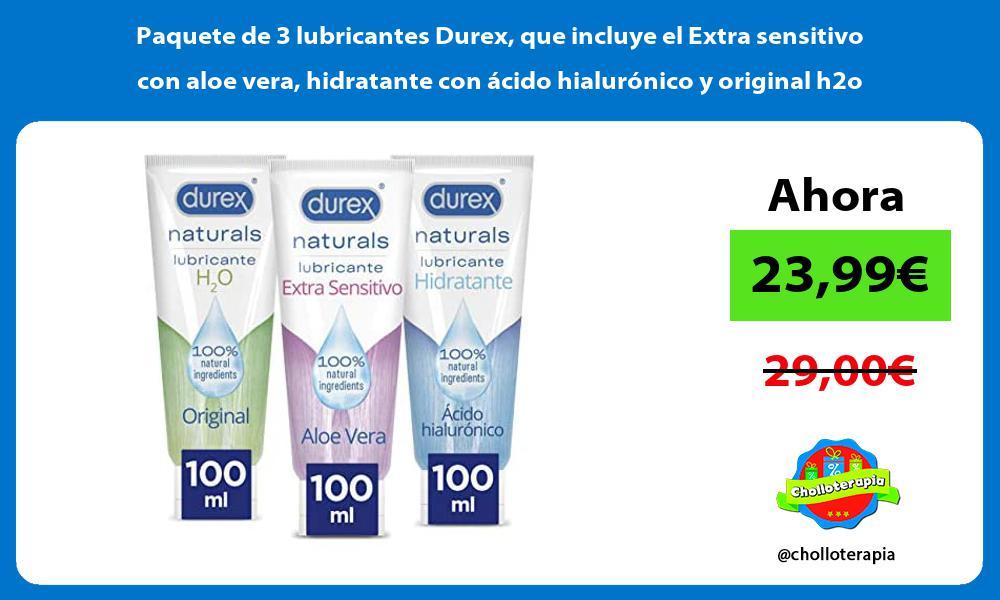 Paquete de 3 lubricantes Durex que incluye el Extra sensitivo con aloe vera hidratante con ácido hialurónico y original h2o
