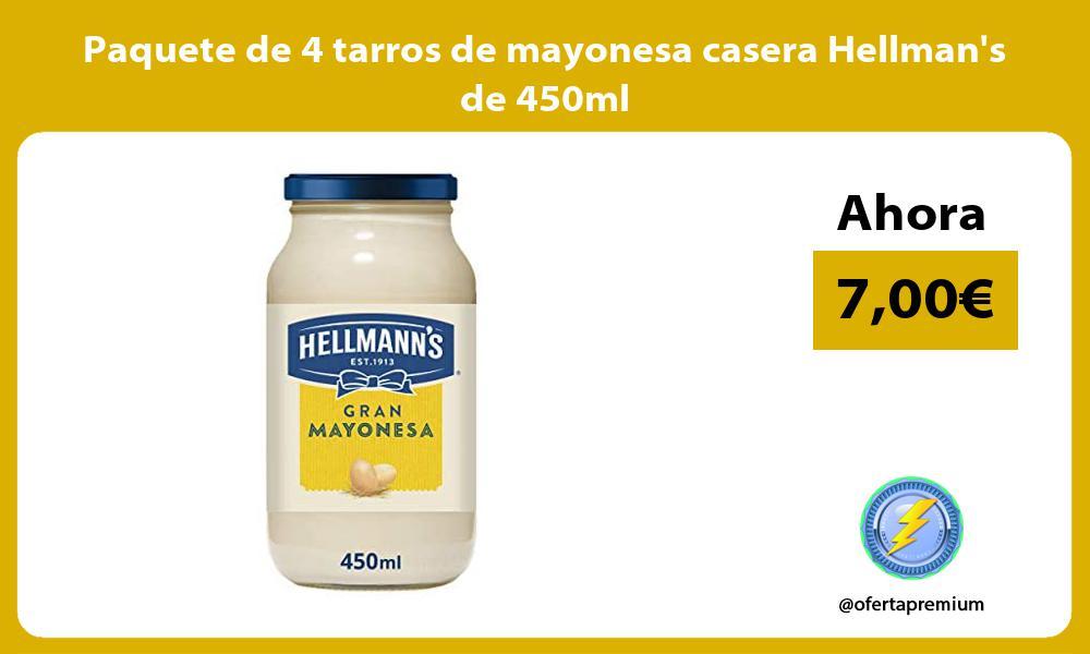 Paquete de 4 tarros de mayonesa casera Hellmans de 450ml