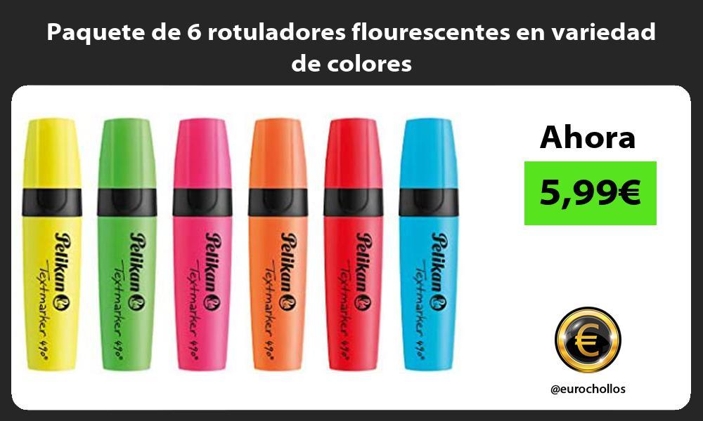 Paquete de 6 rotuladores flourescentes en variedad de colores