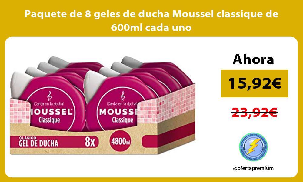 Paquete de 8 geles de ducha Moussel classique de 600ml cada uno