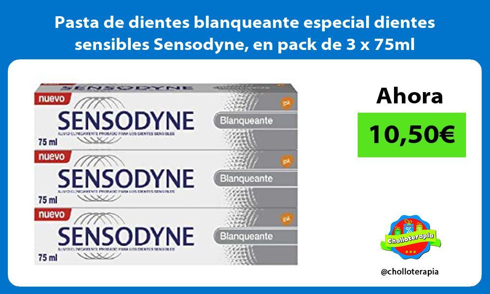 Pasta de dientes blanqueante especial dientes sensibles Sensodyne en pack de 3 x 75ml