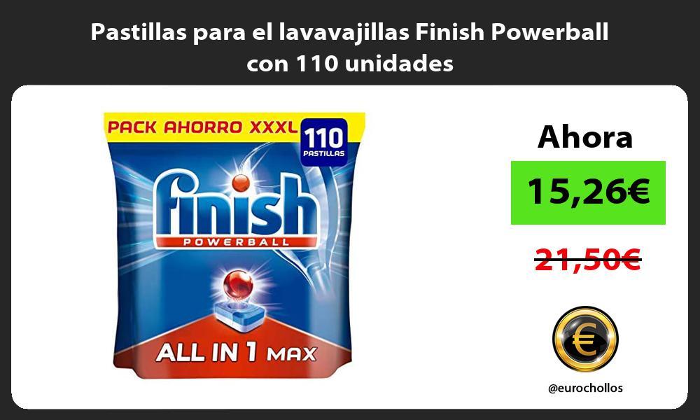 Pastillas para el lavavajillas Finish Powerball con 110 unidades