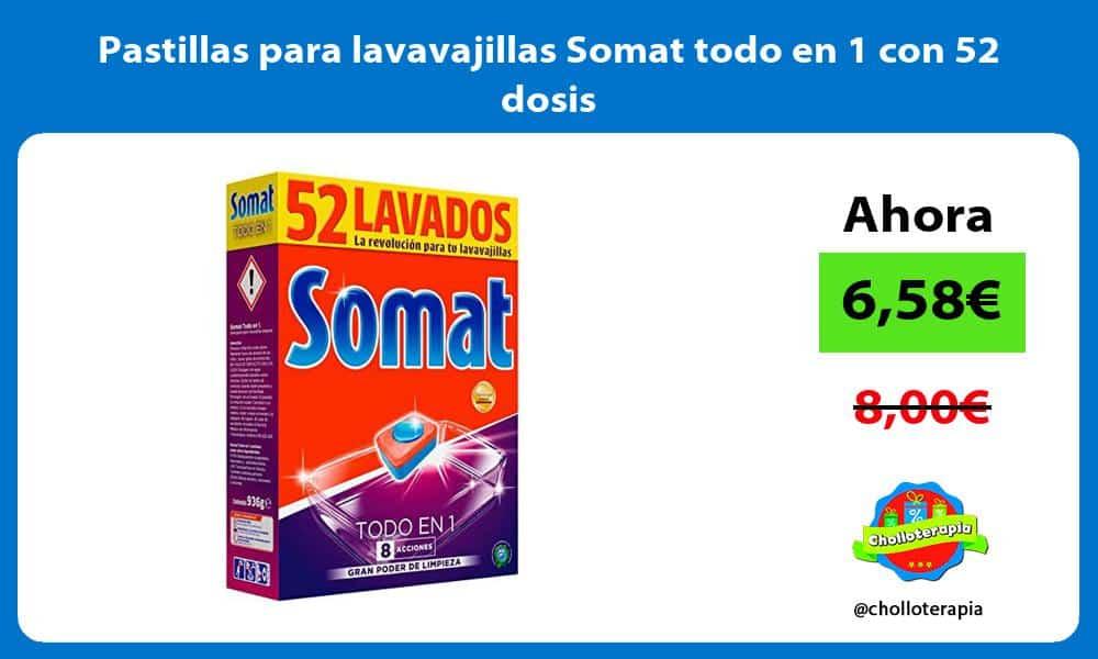 Pastillas para lavavajillas Somat todo en 1 con 52 dosis