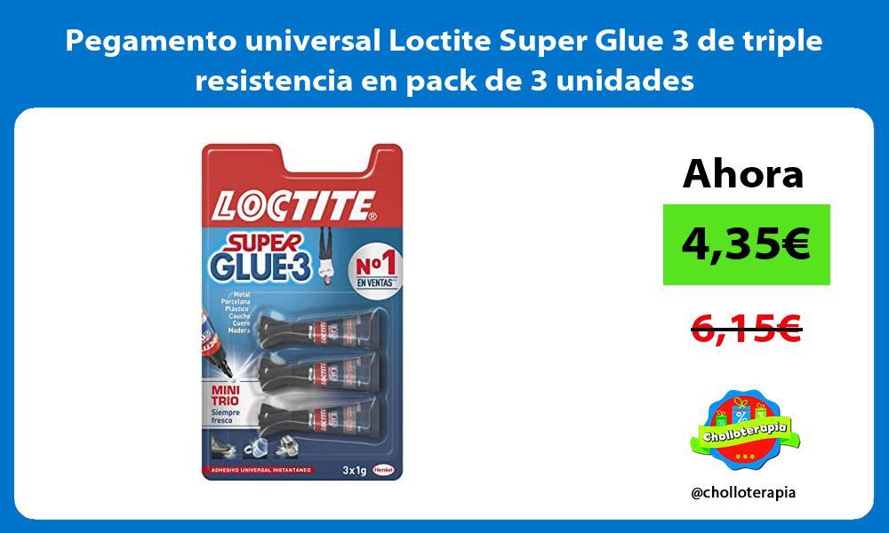 Pegamento universal Loctite Super Glue 3 de triple resistencia en pack de 3 unidades