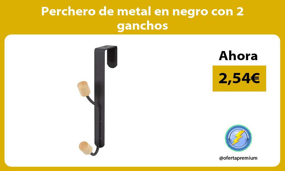 Perchero de metal en negro con 2 ganchos