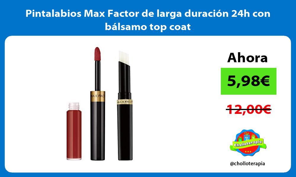 Pintalabios Max Factor de larga duración 24h con bálsamo top coat