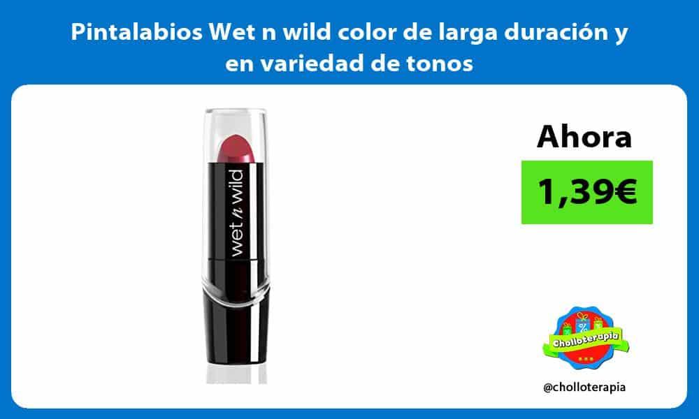 Pintalabios Wet n wild color de larga duración y en variedad de tonos