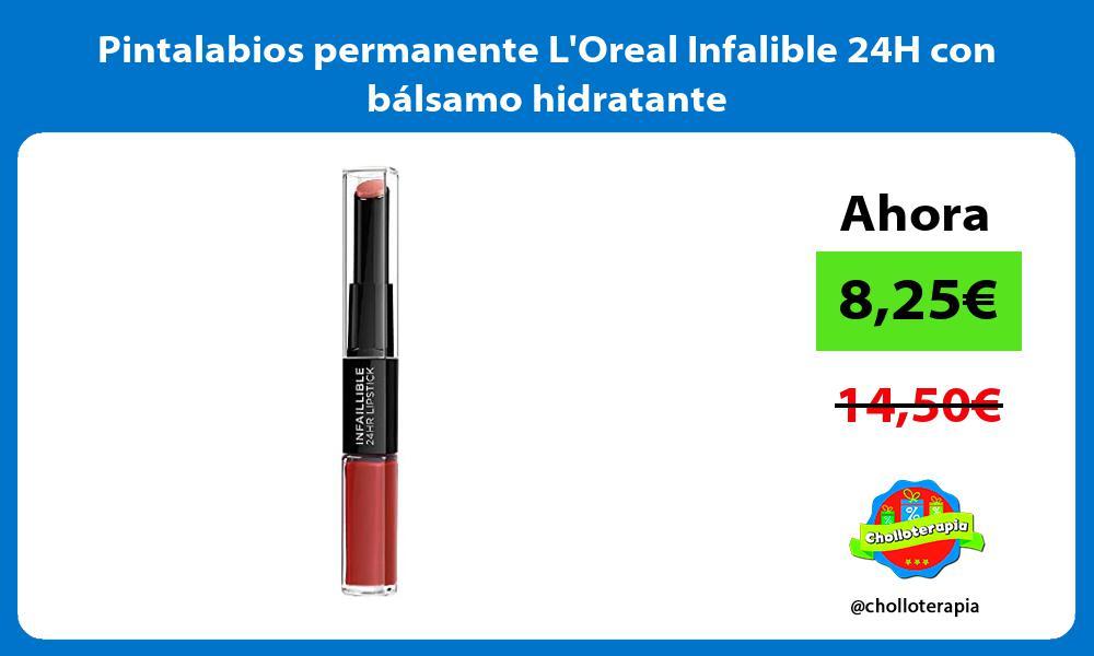 Pintalabios permanente LOreal Infalible 24H con bálsamo hidratante