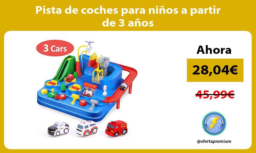 Pista de coches para niños a partir de 3 años