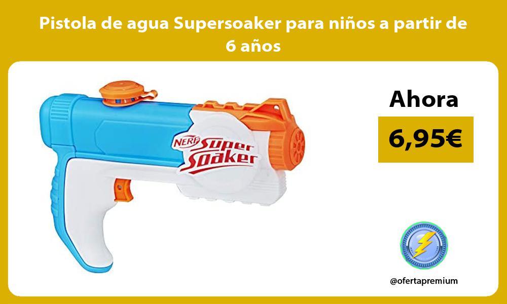 Pistola de agua Supersoaker para niños a partir de 6 años